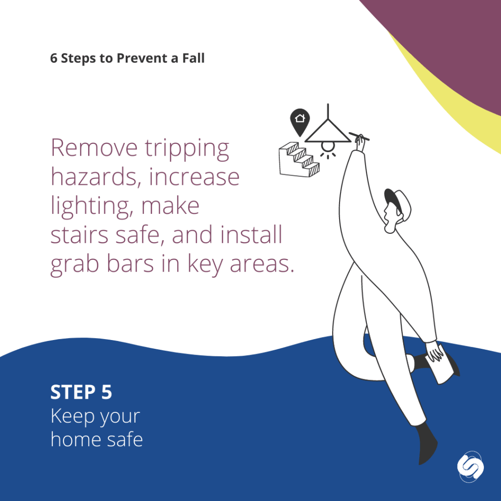 6 steps to prevent a fall - keep your home safe