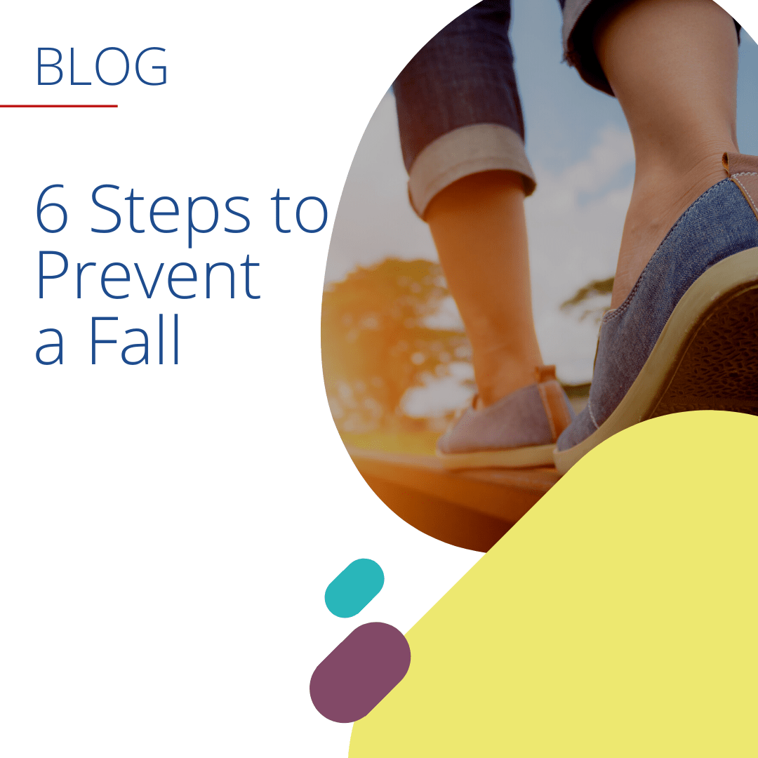 6 steps to prevent a fall